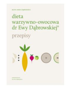 dieta warzywno-owocowa drewy dąbrowskiej